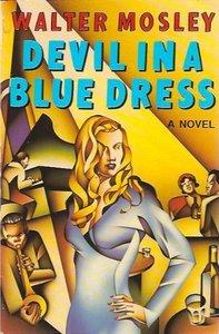 Devil_in_a_Blue_Dress_(Walter_Mosley_novel)